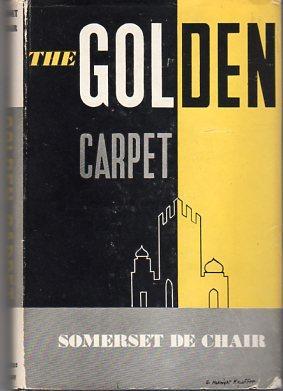 The Golden Carpet: de Chair, Somerset