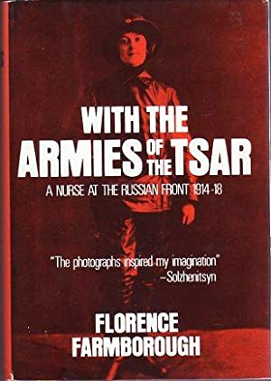 With the Army of the Tsar: A Nurse at the Russian Front 1914-1918