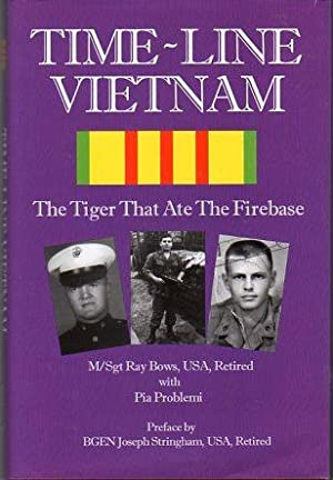 Time Line Vietnam: The Tiger That Ate: Bows, Ray (INSCRIBED)