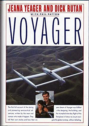 Voyager: Yeager, Jeana/Rutan, Dick (AUTOGRAPHED) (with) Patton, Phil