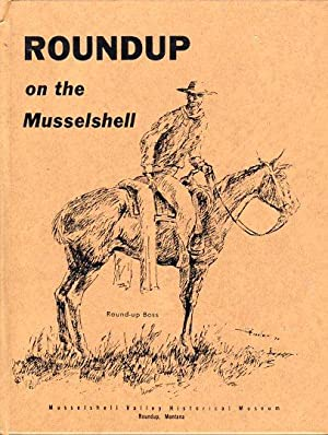 Roundup on the Musselshell: Pieces of the Past: Morsanny, Mary (compiled by)/Adolph, Phyllis (...
