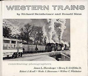 Western Trains: Steinheimer, Richard/Sims, Donald/Ehrenberger, James (photos)/Griffiths Jr, Henry (...