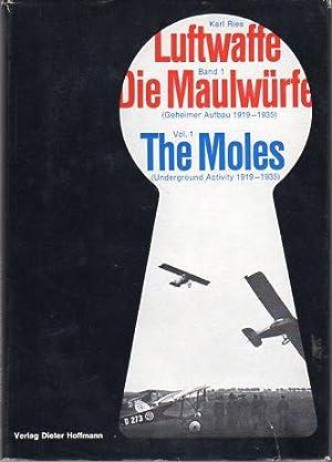 Luftwaffe, Band 1: Die Maulwurfe (Geheimer Aufbau 1919-1935)/Volume 1: The Moles (Underground ...