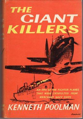 The Giant Killers: A Documentary Story of the Cam- ships: Poolman, Kenneth