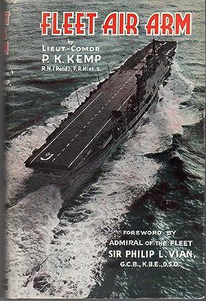 Fleet Air Arm: Kemp, P.K./Vian, Sir Philip L. (foreword)