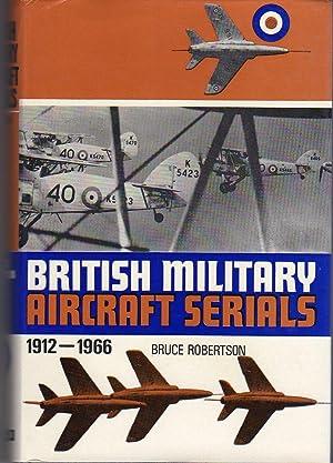 British Military Aircraft Serials 1912-1966: Robertson, Bruce
