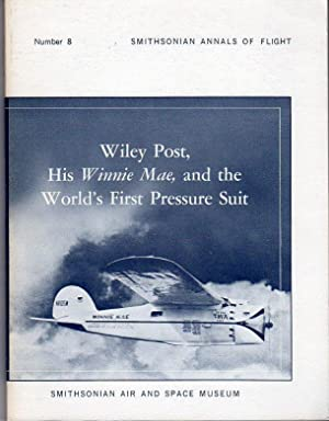 Wiley Post, His Winnie Mae, and the: Mohler, Stanley R./Johnson,