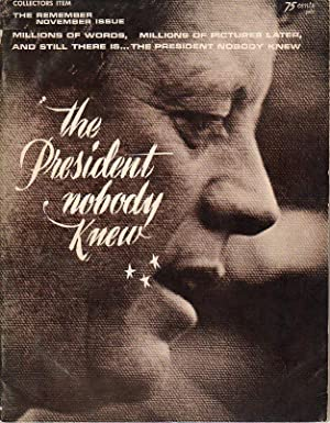 The President Nobody Knew, Volume 1, No. 1 (The November Remember Issue)