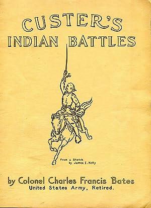 Custer's Indian Battles: Bates, Charles Francis