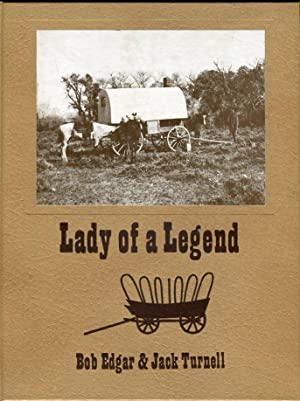 Lady of a Legend: Edgar, Bob (AUTOGRAPHED)/Turnell,