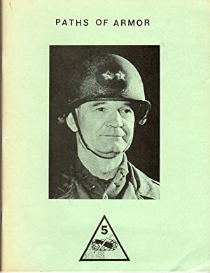 Paths of Armor: Fifth Armored Division Association/Philipson Jr., Martin (foreword)
