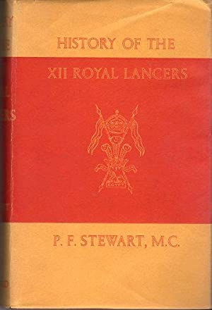 History of the XII Royal Lancers (Prince: Stewart, P.F.