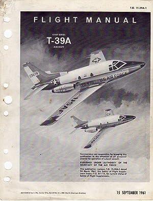 Flight Manual USAF Series T-39A Aircraft (T.O. 1T-39A-1) (North American Sabreliner)