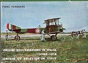 Origini Dell'Aviazione in Italia 1783-1918/Origin of Aviation in Italy 1783-1918: Vergnano, ...