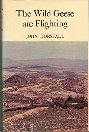 The Wild Geese Are Flighting: Horsfall, John
