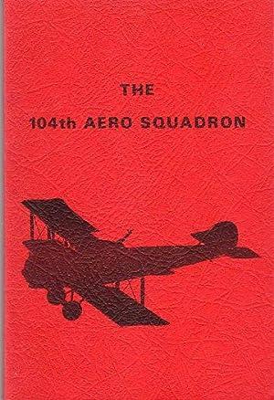 The 104th Aero Squadron: Gilchrist, John W. Stuart