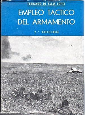 Empleo Tactico del Armamento (Tactical Employment of Weapons): Lopez, Fernando de Salas