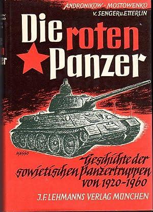 Die Roten Panzer: Geschichte der Sowjetischen Panzertruppen 1920- 1960 (Red Armor: History of ...