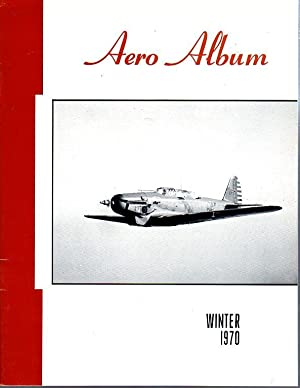 Aero Album, Vol. 3, Nos. 1, 2, 3, 4 Spring, Summer, Fall, Winter 1970: Rust, Kenn C. (ed)/Matt, ...