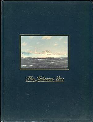 The Johnson Line 1890- 1990: Rinman, Thorsten/Gooderham, Rolf E. (trans)