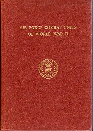 Air Force Combat Units of World War II: Maurer, Maurer (ed)