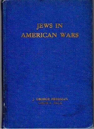 Jews in American Wars: Fredman, J. George/Falk,