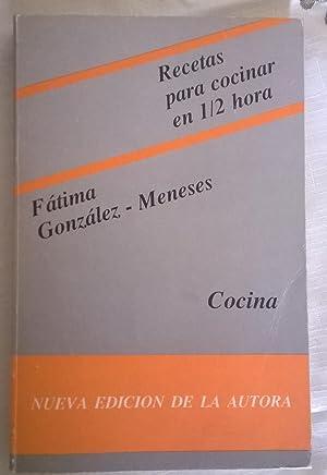 RECETAS PARA COCINAR EN 1/2 HORA: Fàtima Gonzalez-Meneses