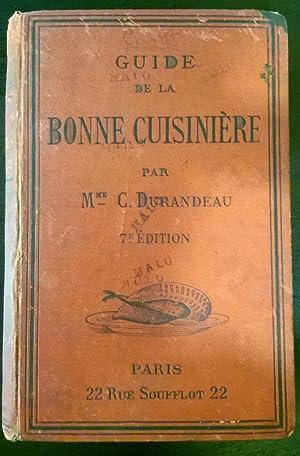 Guide de la Bonne Cuisiniere: C. Durandeau