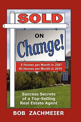 Sold on Change! (Paperback or Softback) - Zachmeier, Bob
