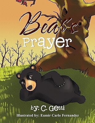 Bear's Prayer (Paperback or Softback) - Getti, C.