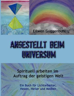 Angestellt Beim Universum (Paperback or Softback) - Guggenb Hl, Eilwen