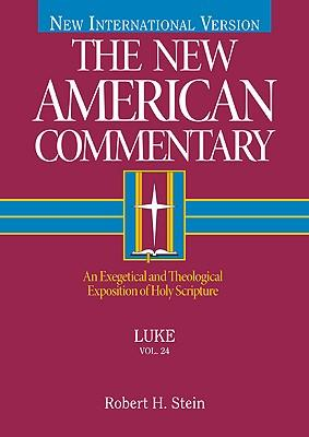 Luke An Exegetical And Theological Exposition Of Holy border=