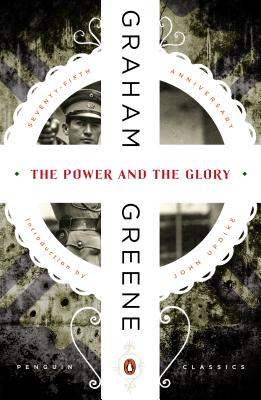 The Power and the Glory (Paperback or: Greene, Graham