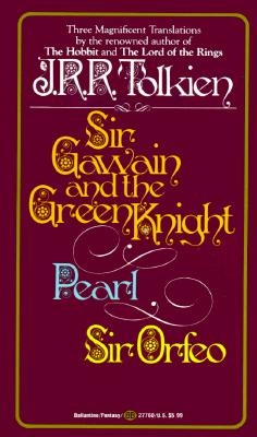Sir Gawain and the Green Knight/Pearl/Sir Orfeo: Tolkien, J. R.