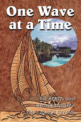 One Wave at a Time (Paperback or: Atkin, Ed