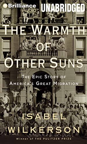 The Warmth of Other Suns: The Epic Story of America's Great Migration (CD): Wilkerson, Isabel
