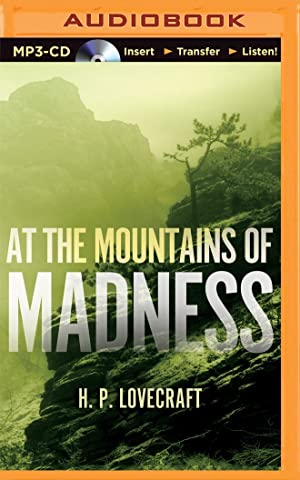 At the Mountains of Madness (MP3): Lovecraft, H. P.
