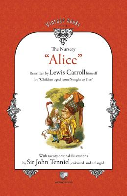 The Nursery Alice (Paperback or Softback): Carroll, Lewis