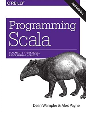 Programming Scala: Scalability = Functional Programming +: Wampler, Dean