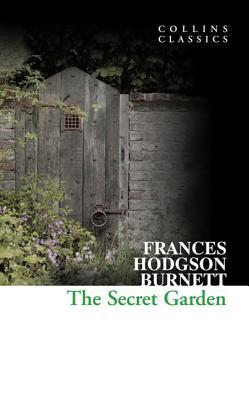 The Secret Garden (Paperback or Softback): Hodgson Burnett, Frances