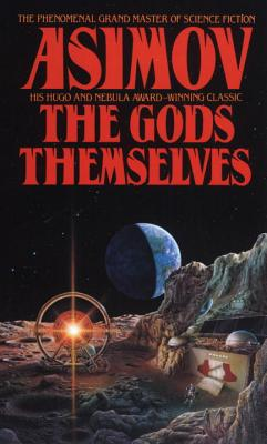 The Gods Themselves (Paperback or Softback): Asimov, Isaac