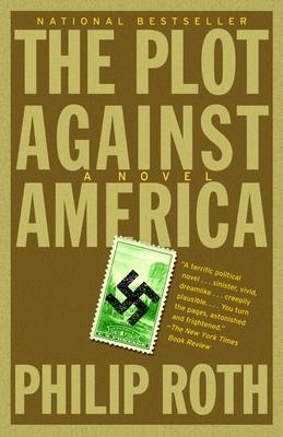 The Plot Against America (Paperback or Softback): Roth, Philip