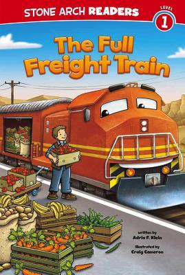 The Full Freight Train (Paperback or Softback): Klein, Adria F.