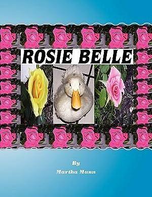 Rosie Belle (Paperback or Softback): Mann, Martha