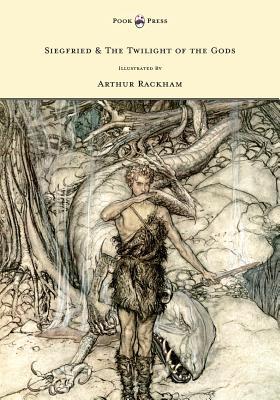 Siegfried & the Twilight of the Gods: Wagner, Richard