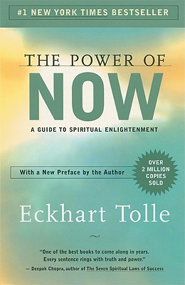 The Power of Now: A Guide to: Tolle, Eckhart