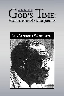 All in God's Time (Paperback or Softback): Washington, Alphonso