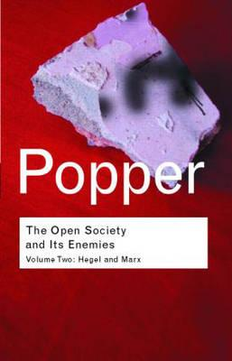 The Open Society and Its Enemies: Hegel: Popper, Karl