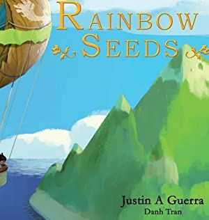 Rainbow Seeds (Hardback or Cased Book): Guerra, Justin A.