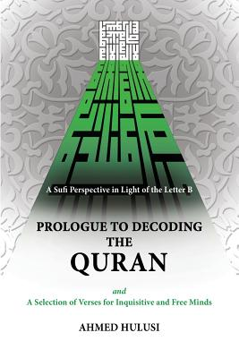 Prologue to Decoding the Quran (Paperback or: Hulusi, Ahmed